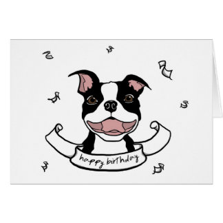 Happy Birthday Boston Terrier Dog Card