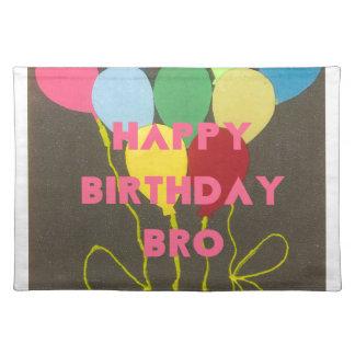 Happy Birthday Bro Placemat