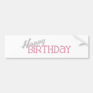 Happy Birthday Bumper Stickers