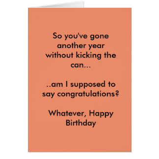 Happy Birthday Card. Minimum Sass Levels exceeded Note Card