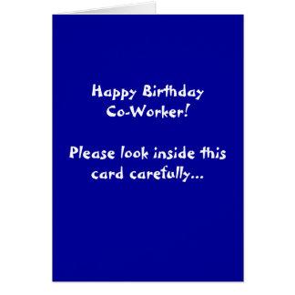 Happy Birthday Co-Worker! Please look inside th... Card