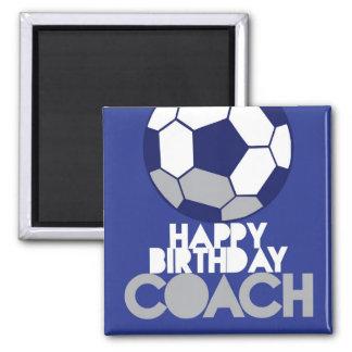 Happy Birthday COACH with soccer ball Fridge Magnet