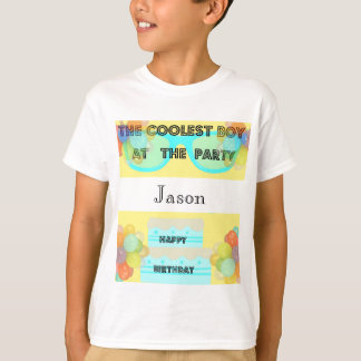 Happy Birthday - Coolest Boy T-Shirt