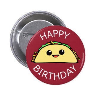 Happy Birthday Cute Taco 6 Cm Round Badge
