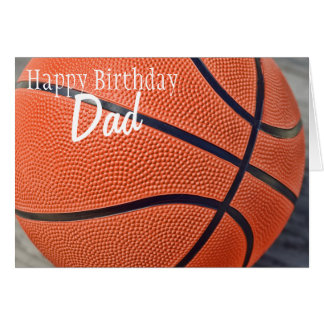 Happy Birthday Dad Basketball Greeting Card
