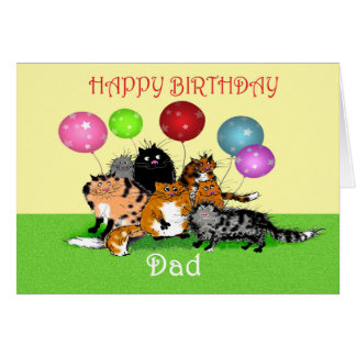 Happy Birthday dad, cats and balloons. Greeting Card