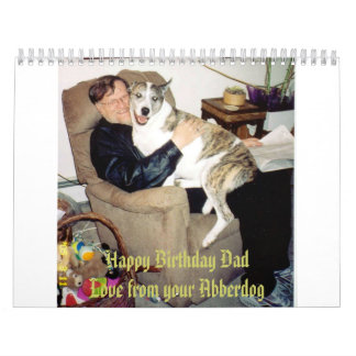 Happy Birthday Dad, Love from your Abberdog Calendars