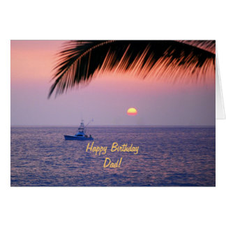 Happy Birthday Dad Tropical Sunset Greeting Card
