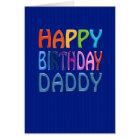 Happy Birthday Daddy fun colourful Greeting Card