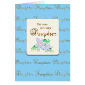 Happy Birthday Daughter (birthday) Greeting Card