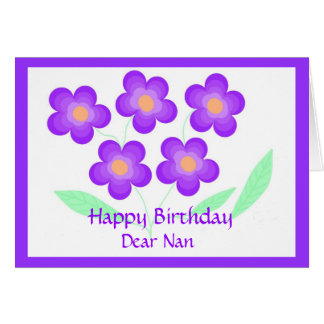 Happy Birthday Dear Nan Greeting Card