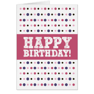 Happy Birthday Dots Greeting Card