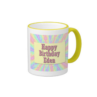 Happy Birthday Eden Coffee Mug