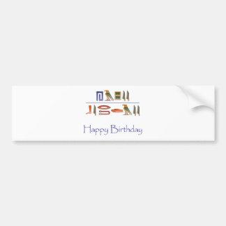 Happy Birthday Egyptian Hieroglyphics Bumper Stickers
