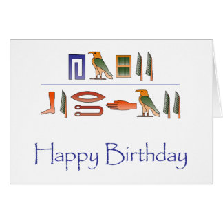 Happy Birthday Egyptian Hieroglyphics Card