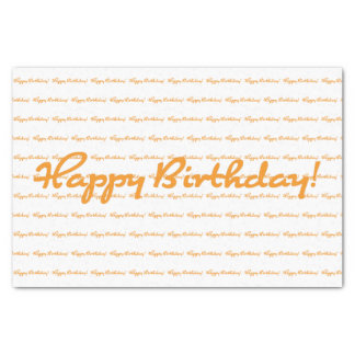 Happy Birthday! Fall orange casual script Tissue Paper