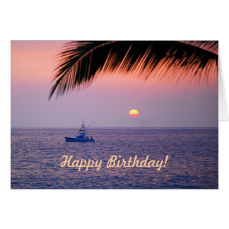 Happy Birthday Fishing Boat Tropical Sunset Card