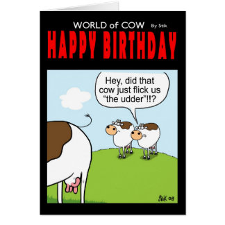 Happy Birthday - 'Flick the udder' Card