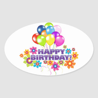 Happy Birthday - Flowers and Balloons Oval Sticker