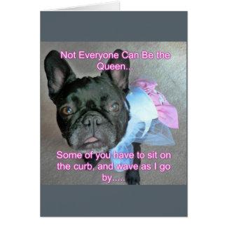 Happy Birthday French Bulldog Queen Greeting Card