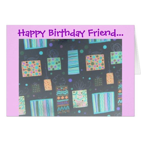 Happy Birthday Friend... Card