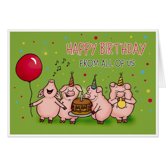 Happy Birthday from all of us Funny Birthday card – Funny Birthday Card
