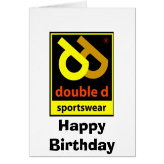 Happy BirthDay from Double D Sportswear Greeting Card