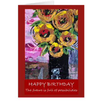 Happy Birthday - future full of possibilities Card