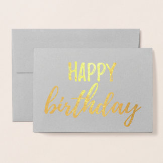 Happy Birthday Gold Foil Gray Brush Brushstroke Foil Card