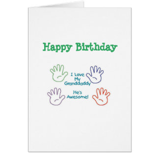 Happy Birthday Granddaddy - Hands Card