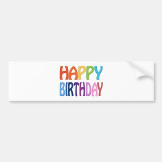 Happy Birthday - Happy Colourful Greeting Car Bumper Sticker