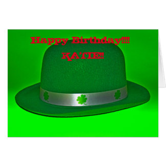 Happy Birthday Irish Derby Hat!! Greeting Card
