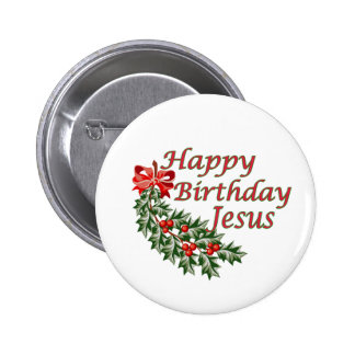Happy Birthday Jesus 6 Cm Round Badge