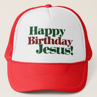 Happy Birthday Jesus it's Christmas Trucker Hat