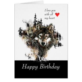 Happy Birthday Love Masculine Wolf Mountain Card