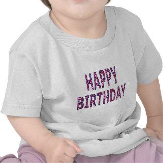 Happy Birthday Message T Shirt