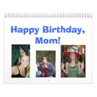 Happy Birthday, Mom! Calendar