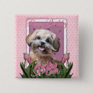 Happy Birthday Mom - ShihPoo - Maggie 15 Cm Square Badge