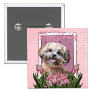 Happy Birthday Mom - ShihPoo - Maggie 15 Cm Square Badge