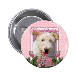Happy Birthday Mom - Wire Fox Terrier - Hailey Button