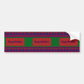 HAPPY Birthday n BLANK easy to add TEXT GREETINGS Bumper Stickers