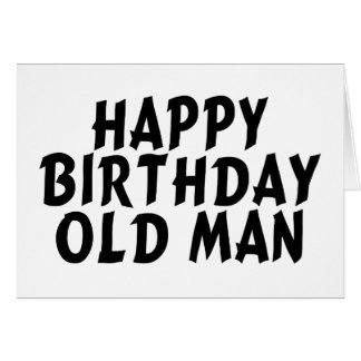 Happy Birthday Old Man Greeting Card