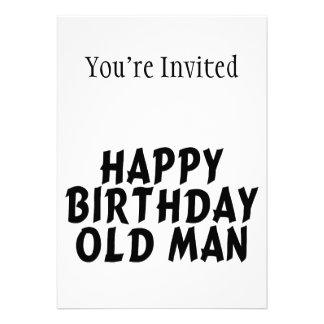 Happy Birthday Old Man Announcement