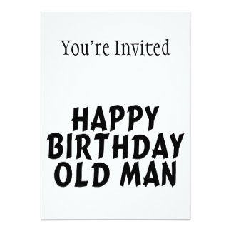 Happy Birthday Old Man Announcement