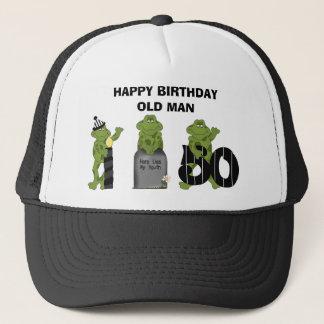 HAPPY BIRTHDAY OLD MAN TRUCKER HAT