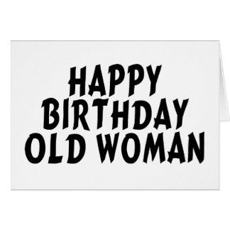 Happy Birthday Old Woman Greeting Card