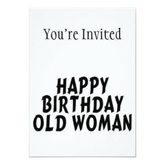 Happy Birthday Old Woman 13 Cm X 18 Cm Invitation Card