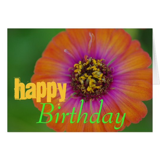 """Happy Birthday"" Orange Zinnia Birthday Card"