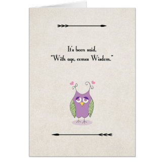 Happy Birthday Owl With Age Comes Wisdom Card