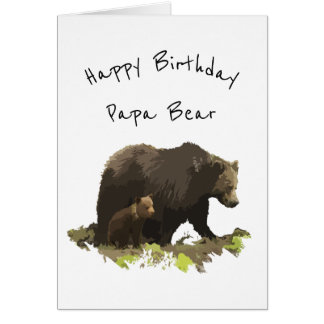 Happy Birthday Papa Bear Dad, Father Card